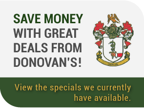 Save Money with Great Deals from Donovan's!